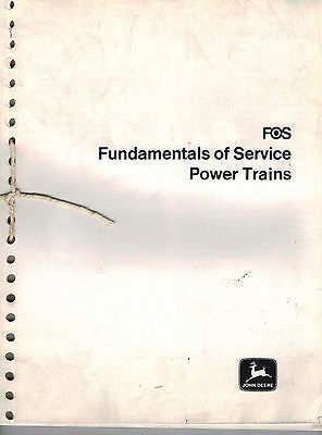 John Deere FOS 40 Fundamentals Of Service Power Trains 1969 Manual 8123E