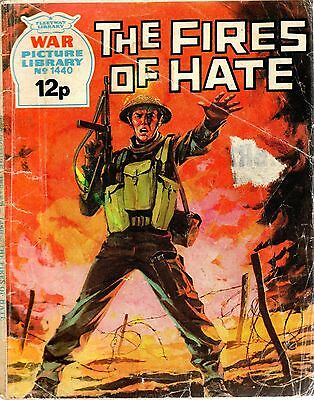 THE FIRES OF HATE  No 1440 1977 42638  War Picture Library