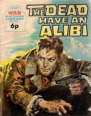 THE DEAD HAVE AN ALIBI No 902 1972 44337 War Picture Library