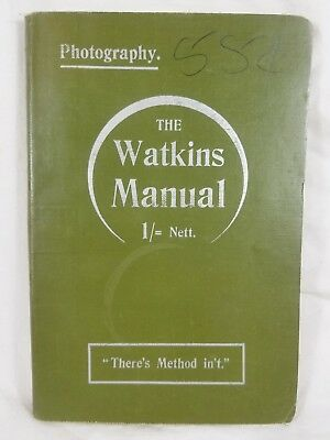 1908 Photography The Watkins Manual of Exposure & Development by Alfred Watkins