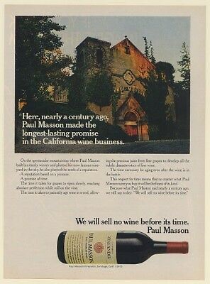 1975 Paul Masson Stately Winery We Will Sell No Wine Before Its Time Print Ad