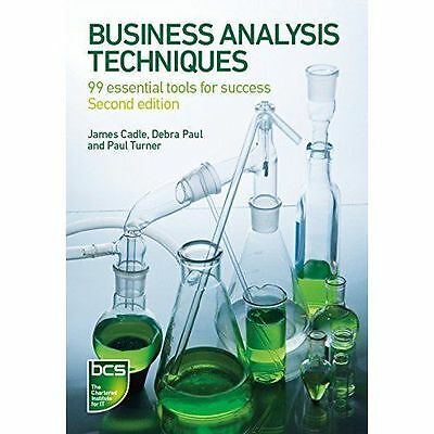 Business Analysis Techniques: 99 Essential Tools for Success - Digital Version