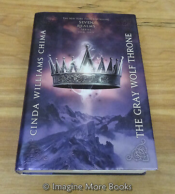 The Gray Wolf Throne by Cinda Williams Chima ~ Seven Realms: Book 3 ~ Hardcover