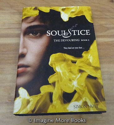 SoulStice by Simon Holt ~ The Devouring: Book 2 ~ Hardcover