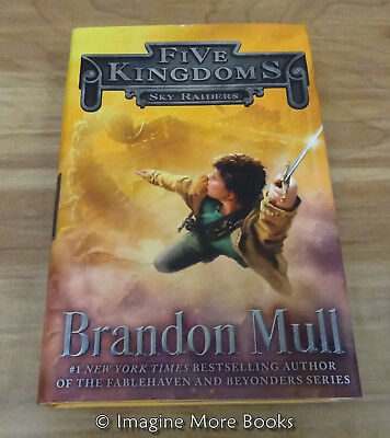 Sky Raiders by Brandon Mull ~ Five Kingdoms: Book 1 ~ Hardcover