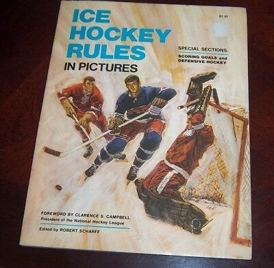 Ice Hockey Rules 1967 in Pictures Foreward by Clarence Campbell NHL
