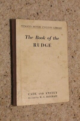 The Book Of The Rudge By Cade And Anstey