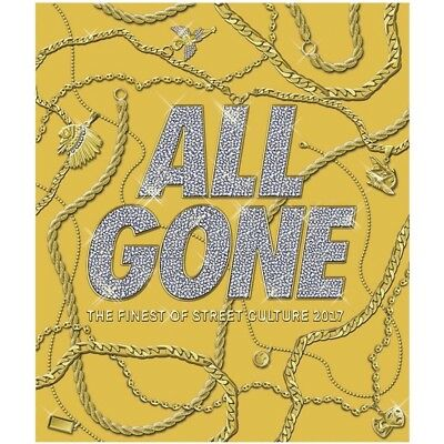 All Gone The Finest in Street Culture 2017 Hardcover Book - Gold