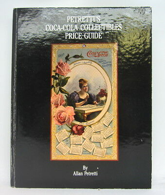 Petretti's Coca-Cola Collectibles Price Guide 1st First Edition 1989