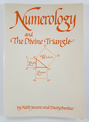 Numerology and the Divine Triangle by Dusty Bunker and Faith Javane 1980