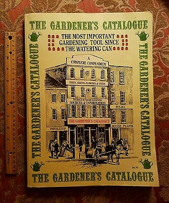 The Gardeners Catalog the most important gardening tool since the watering can