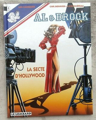 Al & Brock Les casseurs T21 La Secte d'Hollywood EO 1994 Flambant Neuf Denayer