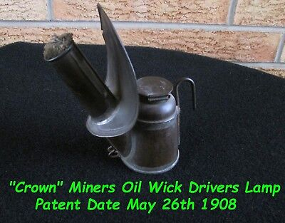 """""""CROWN"""" Miners Oil Wick Drivers Lamp, Patent May 26th 1908 With Reflector"""