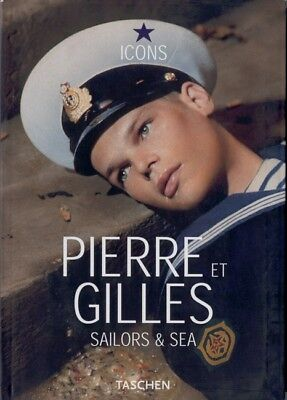 Pierre et Gilles Sailor & sea 2005 Éric Troncy Taschen