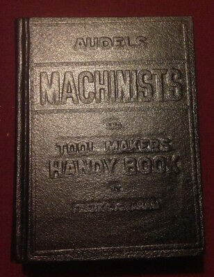 Audels Machinists and Tool Makers Handy Book by Frank D Graham (1963, Hardcover)