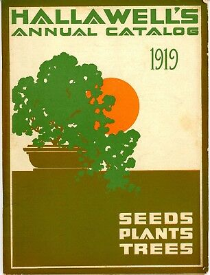 1919 Hallawell's ( San Francisco) Annual Seed Catalog - Seeds, Plants, Trees