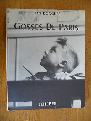 GOSSES de PARIS (Jean Donguès) Photographies de Robert Doisneau