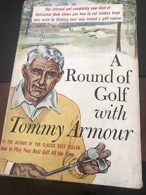 A Round Of Golf With Tommy Armour 1st Edition Hardcover Dust Jacket
