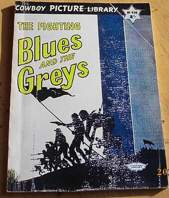 COWBOY PICTURE LIBRARY No.456 THE FIGHTING BLUES AND THE GREYS - Facsimile Comic