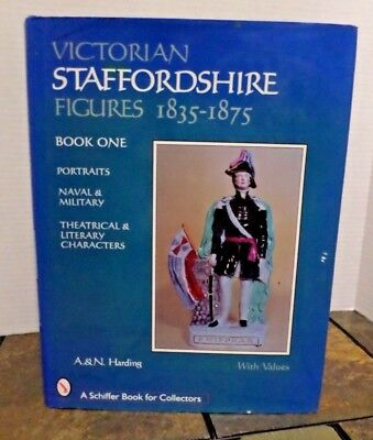 Victorian Staffordshire Figures Book One 1835-1875 with Values  A & N Harding