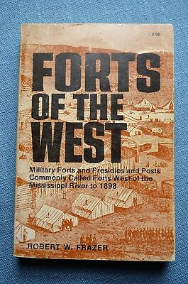 Forts of the West, by Robert W. Frazer