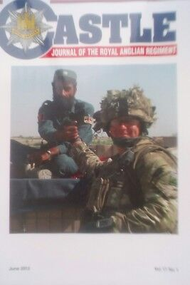 """""""Castle - The Journal of the Royal Anglian Regiment"""" June 2012 Vol 17 No.1"""