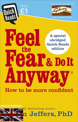 Feel The Fear And Do It Anyway Quick Reads 2017 Susan Jeffers Paperback Book