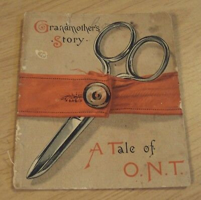 "1880's Ad SEWING Booklet for O.N.T. 'Our New Thread'~""GRANDMOTHER'S STORY"" Illus"
