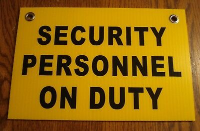 """SECURITY PERSONNEL ON DUTY SIGN 8""""x12""""   NEW with Grommets  Surveillance"""