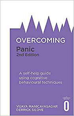 Overcoming Panic, 2nd Edition: A self-help guide using cognitive behavioural tec