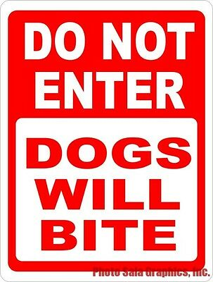 Do Not Enter Dogs Will Bite Sign. Size Options. Safety Dangerous Dog Bad