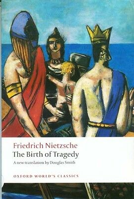 Neitzsche Birth of Tragedy Ancient Greece Dionysus Apollo Schopenhauer Wagner