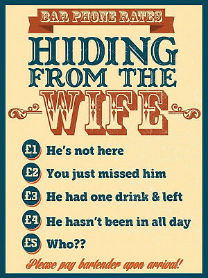 Hiding from wife Funny Bar Sign Aluminum metal Humorous pub phone rates beer