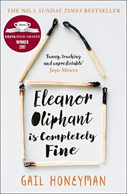 Eleanor Oliphant is Completely Fine: Debut Bestseller and Costa First Novel Boo