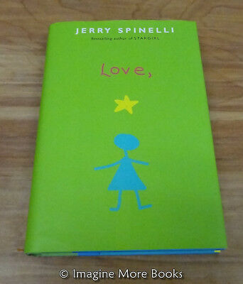 Love, Stargirl by Jerry Spinelli ~ Stargirl: Book 2 ~ Hardcover