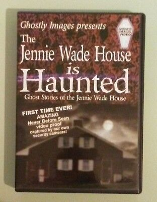 THE JENNIE WADE HOUSE IS HAUNTED  ghost stories of  DVD