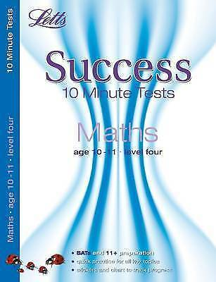 NEW  Letts SUCCESS 10 Minute TESTS (10-11) MATHS for 11+  SATS