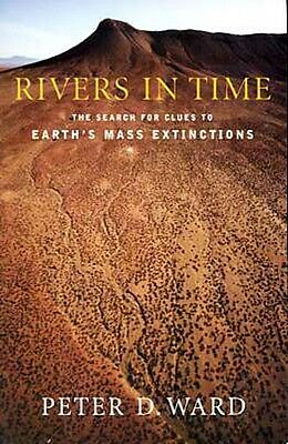 """""""Rivers in Time"""" Search for Clues to Earth's Mass Extinctions Triassic Jurassic"""