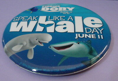 Disney FINDING DORY Speak Like A Whale Day June, 11 Button Pin