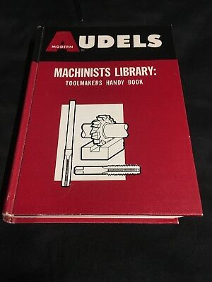 Audels Machinists Library:Toolmakers Handy Book-Cat.No.AUD-12C 1967