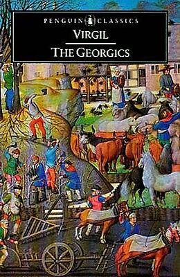 NEW Virgil Georgics Rural Daily Life Farming Ancient Italy Augustus-Era Rome