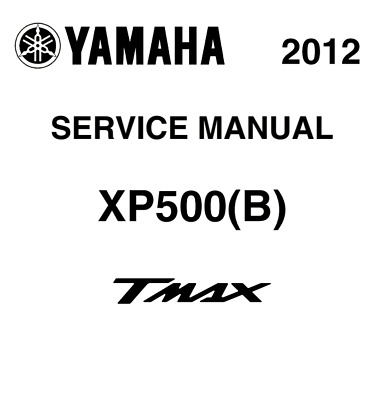 yamaha t max 500 2012 2014 workshop service repair manual pdf rh picclick co uk yamaha tmax service manual yamaha tmax owner's manual