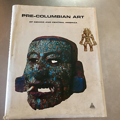 Pre-columbian art of Mexico and Central America, Abrams, HARDCOVER 1968 OVERSIZE