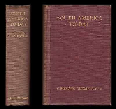 1911 Clemenceau SOUTH AMERICA TO-DAY - Buenos Ayres URUGUAY ARGENTINA Rio BRAZIL
