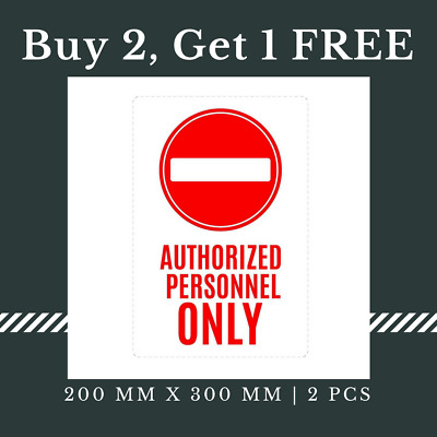 5 x No Entry Authorized Person Only Sign Waterproof Adhesive Sticker, 200x300 mm