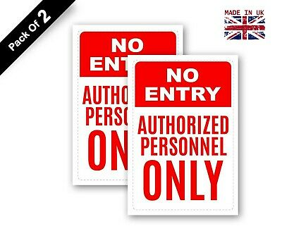 5 x No Entry Authorized Personnel Only Sign Waterproof Sticker, 200 x 300 mm