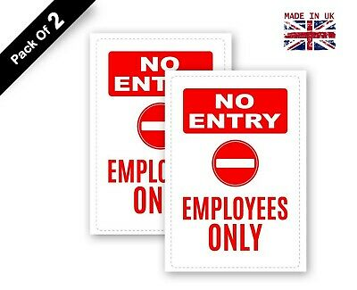 2 x No Entry Employee Only Sign Waterproof Adhesive Sticker, 200 x 300 mm