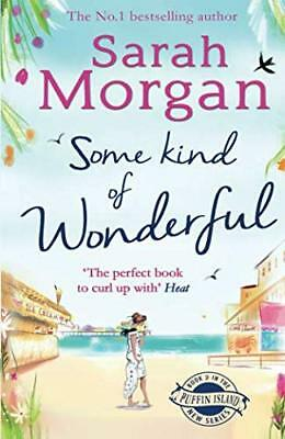 Some Kind of Wonderful (Puffin Island trilogy by Sarah Morgan New Paperback Book