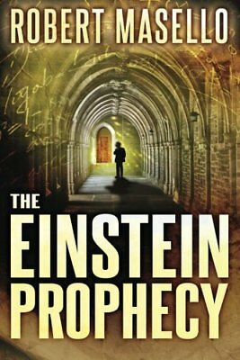 The Einstein Prophecy by Robert Masello New Paperback Book
