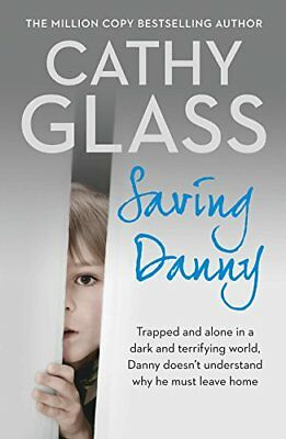 Saving Danny by Cathy Glass New Paperback Book